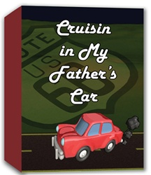 Cruisin' In My Father's Car Download